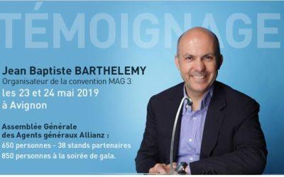 Témoignage Jean-Baptiste BARTHELEMY, organisateur de la convention MAG 3 les 23 et 24 mai 2019 à Avignon